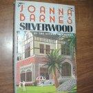 Silverwood by Joanna Barnes (1985) (WB3)