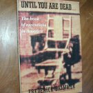 Until You Are Dead  by Frederick Drimmer (1990) (BB17)