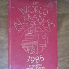 The World Almanac and Book of Facts 1985 117th Year Special Edition (BB36)