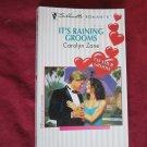 It's Raining Grooms by Carolyn Zane Silhouette Romance #1205 (1997) (BB2)