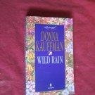 Wild Rain by Donna Kauffman Loveswept #732 (1995) (WCC2) Contemporary Romance