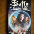 Wicked Willow 1 The Darkening - Buffy the Vampire Slayer Yvonne Navarro (2004) (BB1)