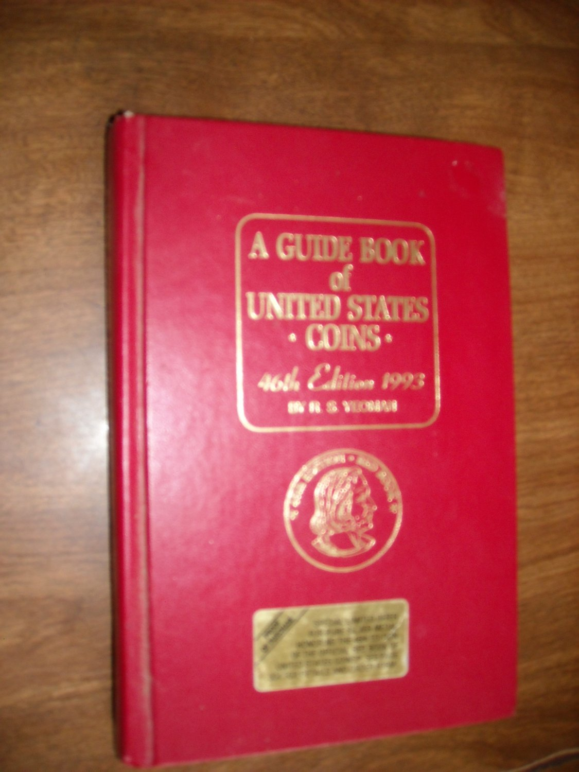 A Guide Book of United States Coins 46th Edition 1993 by R. S. Yeoman (BB27)