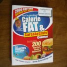 The Calorie King Calorie Fat and Carbohydrate Counter 2009 edition (WB1)