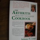 The Arthritis Healthy Exchanges Cookbook by JoAnna M. Lund (1998) (WB2)