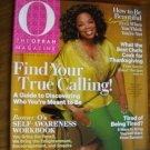 The Oprah Magazine November 2011 volume 12 Number 11 Find Your True Calling