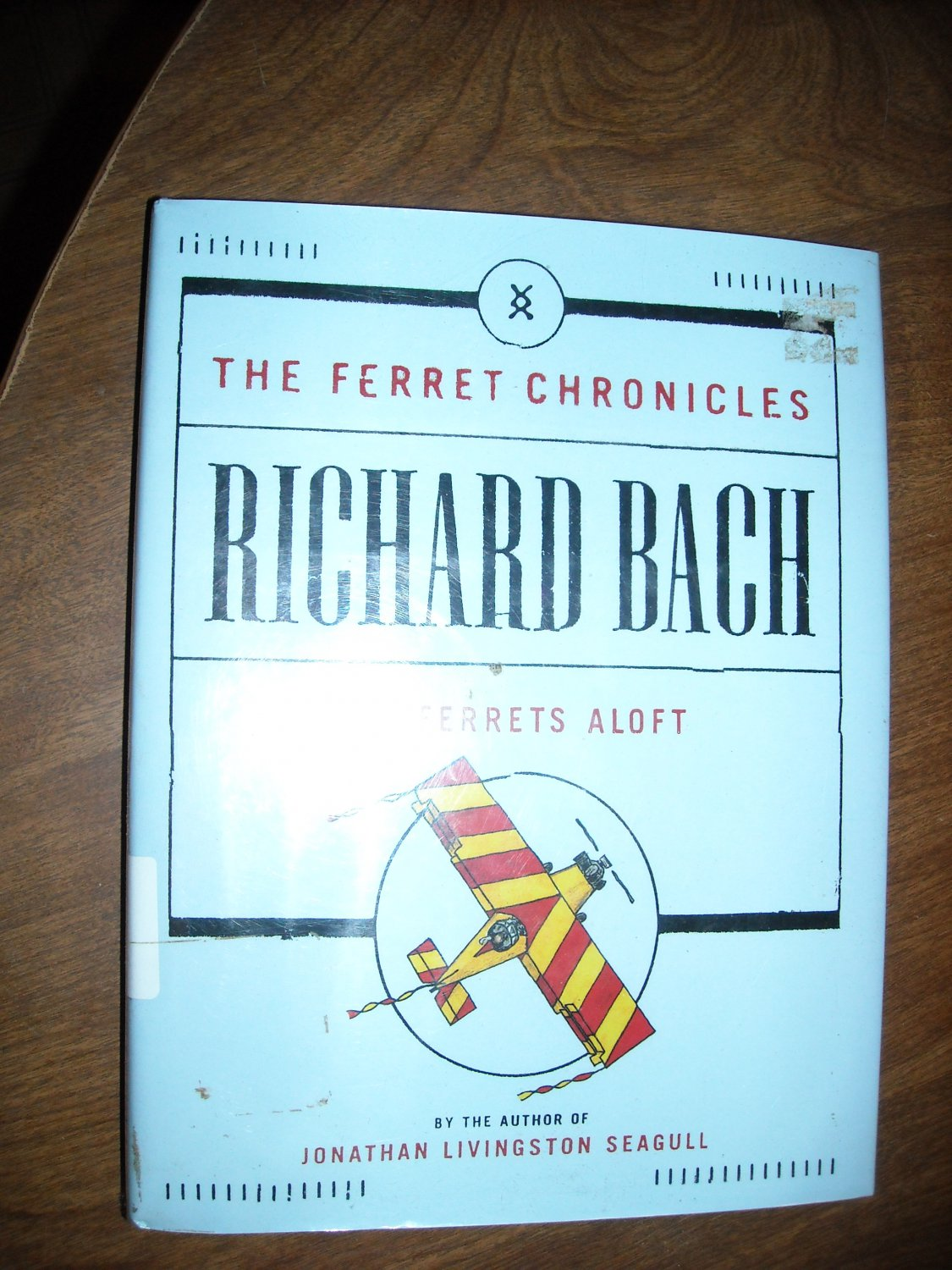 Air Ferrets Aloft - The Ferret Chronicles by Richard Bach (2002) (BB45)