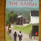 A History of the Amish by Steven M. Nolt (1992) (WB2)