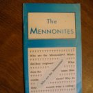 The Mennonites - Who Are the Mennonites Brochure (OB1)