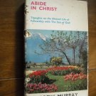 Abide in Christ by Andrew Murray (1972)