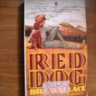 Red Dog by Bill Wallace (1988) (BB1)