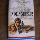 Independence! by Dana Fuller Ross Wagons West (1980) (BB10)