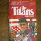 The Titans  by John Jakes Kent Family Chronicles Volume V (1976) (BB10)
