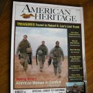 American Heritage Magazine Winter 2008 Volume 58 No 3 Women in Combat Robert E. Lee's Lost Trunk (G1