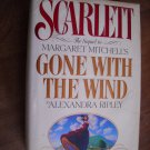 Scarlett The Sequel to Gone With the Wind by Alexandra Ripley (1991) (BB38)