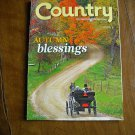 Country - the Land and Life We Love Autumn Blessings October / November 2011 Vol. 25 No. 5