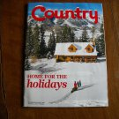 Country - the Land and Life We Love Home For the Holidays December / January 2012 Vol. 25 No. 6