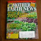 Mother Earth News Start a Quick and Easy Food Garden April / May 2010  Issue 239
