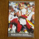 Mark Rypien Redskins QB Redskins Card No. 276 - 1991 Fleer Ultra Football Card