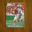 Robb Thomas Chiefs Wide Receiver Card No. 73 - 1991 Fleer Ultra Football Card