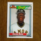 Calvin Reese Major League Draft Pick Cincinnati Reds SS Card No. 714 - Topps 1992 Baseball Card