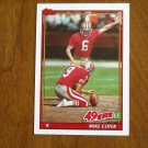 Mike Cofer San Francisco 49ers K Card No 71 - 1991 Topps Football Card