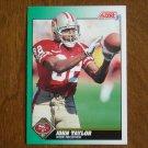 John Taylor San Francisco 49ers Wide Receiver Card No. 282 - 1991 Score Football Card