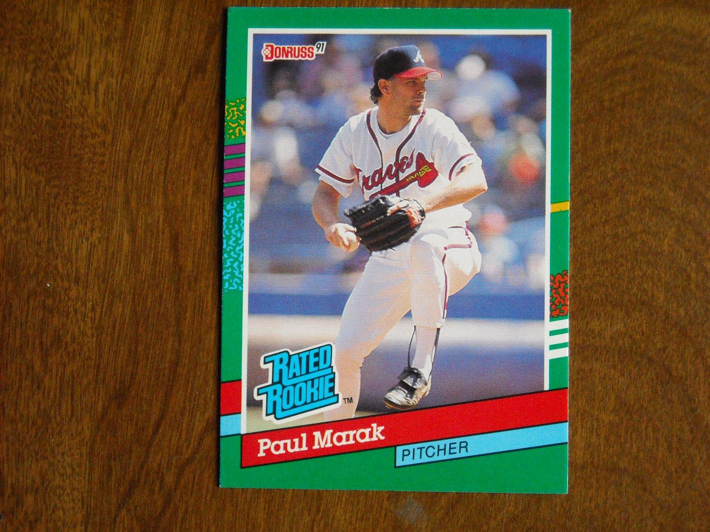 Paul Marak Atlanta Braves Rated Rookie 413 1991 Donruss