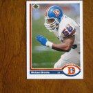 Michael Brooks Denver Broncos Linebacker Card No. 572 - 1991 Upper Deck Football Card