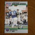 Winston Hill New York Jets T Super Bowl XXV Supermen No. 57 - 1990 Pro Set Football Card