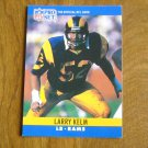 Larry Kelm Los Angeles Rams LB Card No. 169 - 1990 NFL Pro Set Football Card