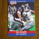 Erik Howard New York Giants NT Card No. 225 (FB225) 1990 NFL Pro Set Football Card