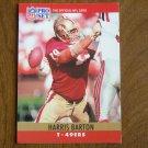 Harris Barton San Francisco 49ers T Card No. 284 (FB284) 1990 NFL Pro Set Football Card