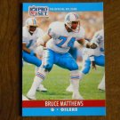 Bruce Matthews Houston Oilers G Card No. 514 - 1990 NFL Pro Set Football Card