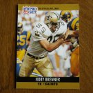 Hoby Brenner New Orleans Saints TE Card No. 585 (FB585) 1990 NFL Pro Set Football Card