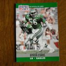 Byron Evans Philadelphia Eagles LB Card No. 605 (FB605) 1990 NFL Pro Set Football Card