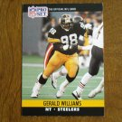 Gerald Williams Pittsburgh Steelers NT Card No. 625 - 1990 NFL Pro Set Football Card