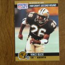 Vince Buck New Orleans Saints CD Card No. 713 (FB713) 1990 NFL Pro Set Football Card