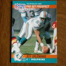 Jeff Uhlenhake Miami Dolphins C Card No. 737 - 1990 NFL Pro Set Football Card
