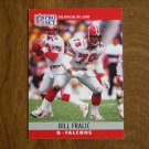 Bill Fralic Atlanta Falcons G Card No. 34 - 1990 NFL Pro Set Football Card