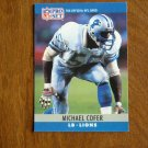 Michael Cofer Detroit Lions LB Card No. 99 - 1990 NFL Pro Set Football Card