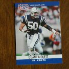 Duane Bickett Indianapolis Colts LB Card No. 130 - 1990 NFL Pro Set Football Card