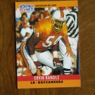 Ervin Randle Tampa Bay Buccaneers LB Card No. 315 - 1990 NFL Pro Set Football Card