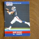 Mark Bavaro New York Giants TE Card No. 592 - 1990 NFL Pro Set Football Card