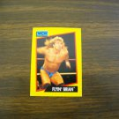 Flyin Brian Card No. 56 - 1991 Impel WCW Card Brian Pillman