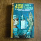 A Touch of Glory by Frank G. Slaughter Permabook Edition M-5093 (1964) (BB71)