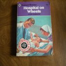 Hospital on Wheels by Anne Lorraine Harlequin Romance # 539 (1980) (BB71)