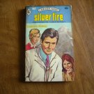 Silver Fire by Barbara Rowan Harlequin Romance # 663 (1974) (BB71) In Care of the Doctor