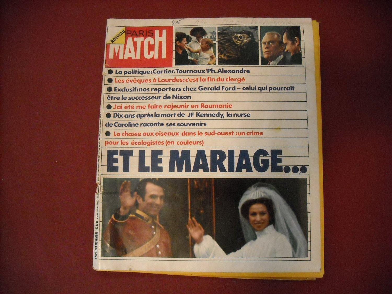 Paris Match # 1281 24 Novembre 1973 French Magazine- Alexandre/Nixon/Gerald Ford/Caroline (SG)