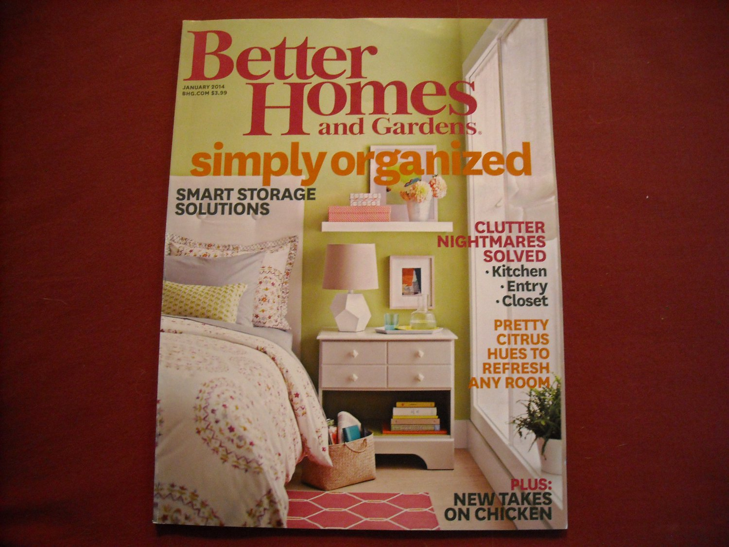 Better Homes and Gardens January 2014 Volume 92 Number 1 Simply Organized